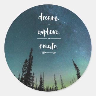 Dream. Explore. Create. Sticker