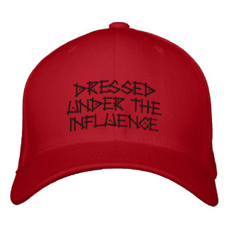 Dressed Under the Influence Embroidered Baseball Caps
