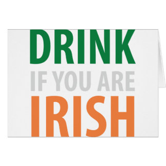 drink if you are irish card