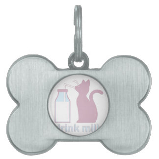 Drink Milk Pet Tag