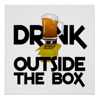 Drink Outside the Box poster