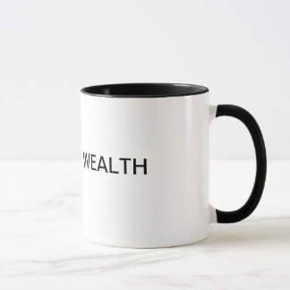 Drink the finest, from the finest! mug