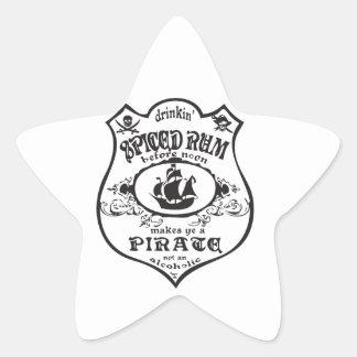 Drinkin Spiced Rum Makes You A Pirate Star Sticker