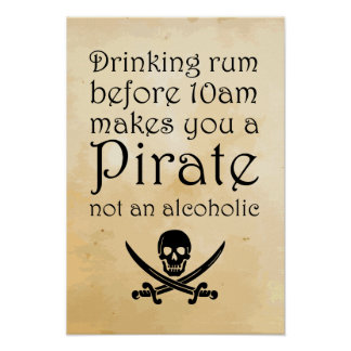 Drinking Rum - Pirate Quote Poster - Parchment