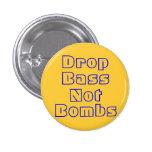Drop Bass Not Bombs 3 Cm Round Badge