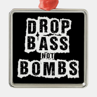 Drop Bass Not Bombs Christmas Ornament