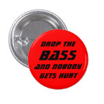 Drop the Bass Pins