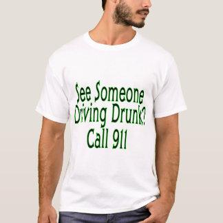 Drunk Driving Call 911 T-Shirt