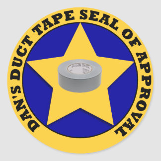 Duct Tape Seal of Approval Round Sticker