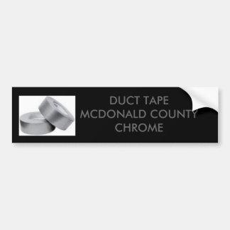 ducttape, DUCT TAPE MCDONALD COUNTY CHROME Car Bumper Sticker