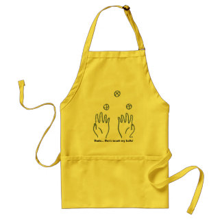 Dude... Don't touch my balls! Standard Apron