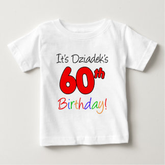 Dziadek's 60th Birthday Baby T-Shirt