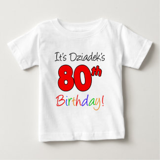 Dziadek's 80th Birthday Baby T-Shirt
