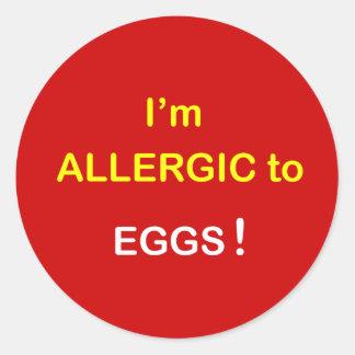 e2 - I'm Allergic - EGGS. Round Sticker