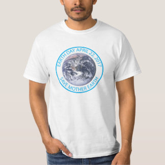 EARTH DAY 2O17 MOTHER EARTH GLOBE T-Shirt