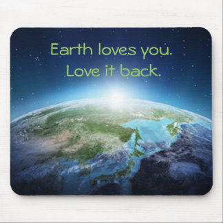 Earth Loves You Mousepad
