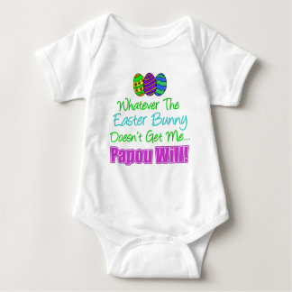 Easter Bunny Doesn't Papou Will Baby Bodysuit