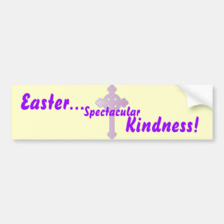 Easter Spectacular Kindness-Customize Bumper Sticker