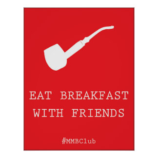 Eat Breakfast With Friends Poster
