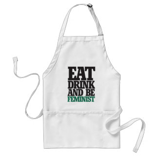 Eat drink and be feminist standard apron