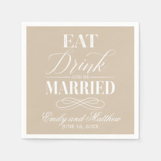 Eat Drink and Be Married Beige | Wedding Disposable Napkins