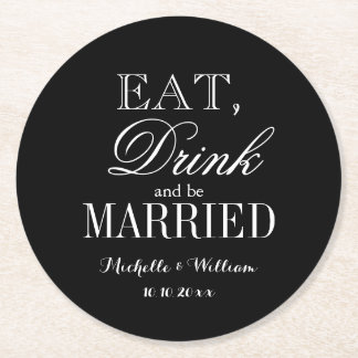 Eat drink and be married classy wedding coasters