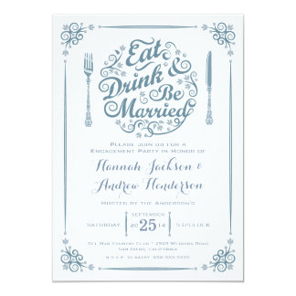 Eat Drink and Be Married Engagement Invitation