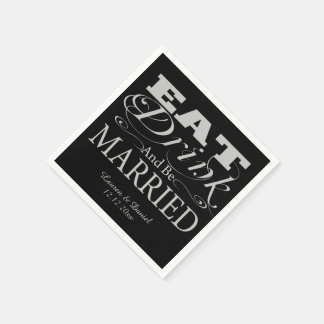 Eat Drink And Be Married Wedding Disposable Napkins