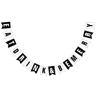 EAT DRINK AND BE MERRY WEDDING DECOR BUNTING