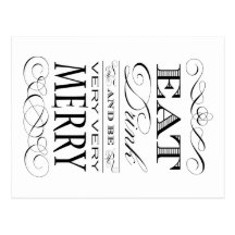 Eat Drink and Be Very Very Merry Elegant Design Post Card
