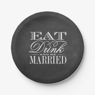 Eat, Drink & Be Married Chalkboard Wedding 7 Inch Paper Plate