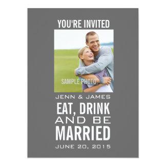 Eat, Drink, be Married Grey Modern Photo Wedding Card
