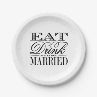 Eat, Drink & Be Married Modern Black/White Wedding Paper Plate