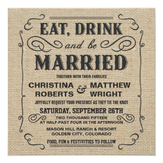 Eat Drink & be Married Rustic Burlap Wedding 13 Cm X 13 Cm Square Invitation Card