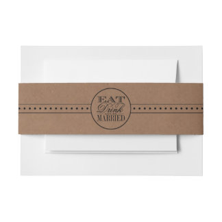 Eat, Drink & Be Married Rustic Kraft Wedding Invitation Belly Band