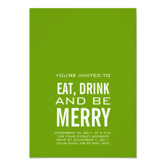EAT DRINK BE MERRY CHRISTMAS INVITATION GREEN