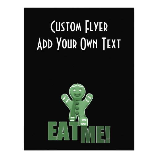 EAT ME! Gingerbread Man - Green Flyer Design