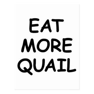Eat More Quail Postcard