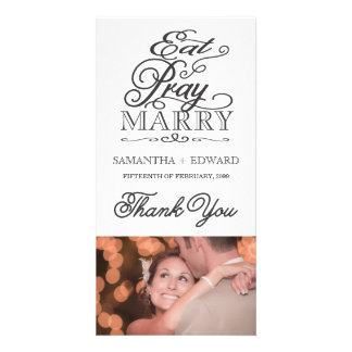 Eat Pray Love/Marry Modern Script Thank You Photo Customized Photo Card