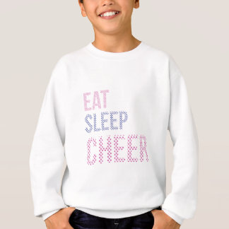 Eat Sleep Cheer-03 Sweatshirt