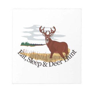 Eat, Sleep & Deer Hunt Notepad
