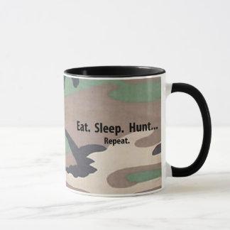 Eat. Sleep. Hunt.  Repeat!