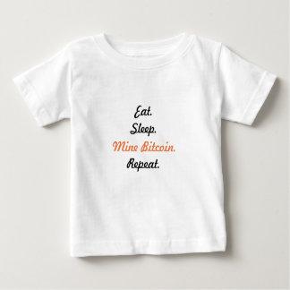 Eat. Sleep. Mine Bitcoin. Repeat. Baby T-Shirt