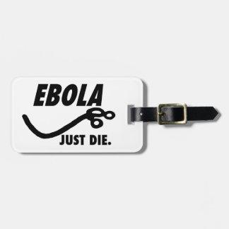 Ebola. Just Die.
