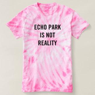 Echo Park Is Not Reality - Women's Tie Dye Pink Tshirts