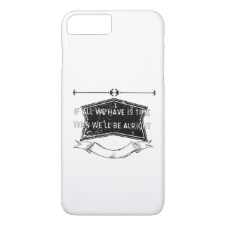Eden - If All We Have is Time iPhone 7 Plus Case
