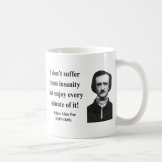 Edgar Allen Poe Quote 6b Coffee Mug