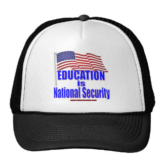 Education is National Security (shirt) Cap