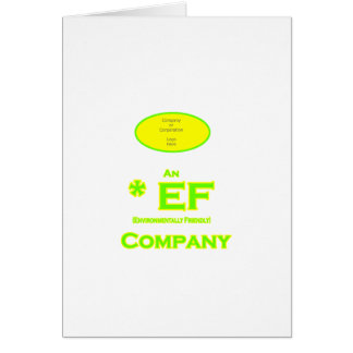 EF - Envirnomentally Friendly Company1 Greeting Card