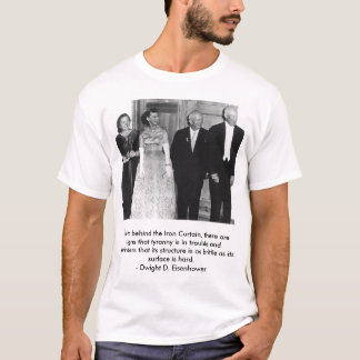 eisenhower_html_3f835aa4, A people that values ... T-Shirt
